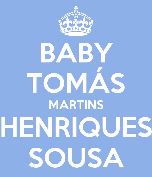 BABY TOMÁS MARTINS HENRIQUES SOUSA