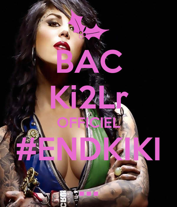 BAC Ki2Lr OFFICIEL #ENDKIKI ...