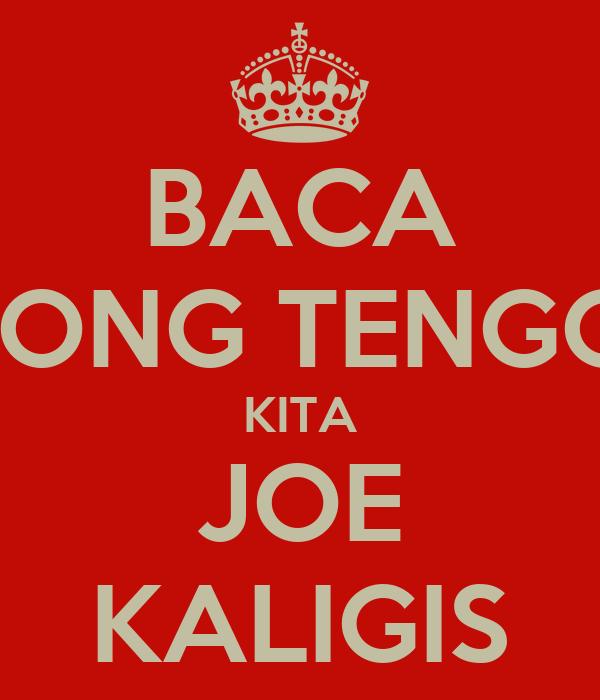 BACA KONG TENGO! KITA JOE KALIGIS