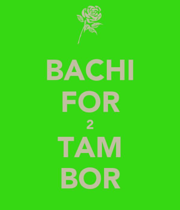 BACHI FOR 2 TAM BOR