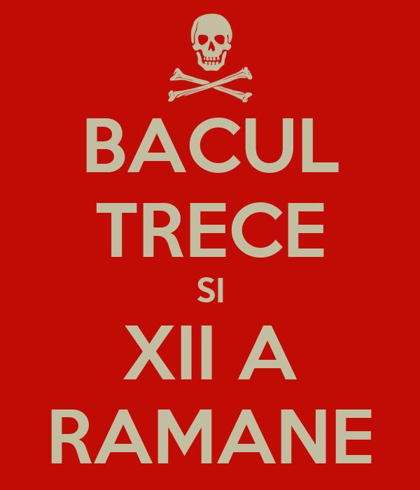 BACUL TRECE SI XII A RAMANE
