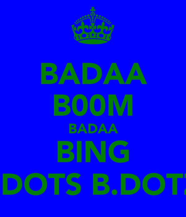 BADAA B00M BADAA BING l.DOTS B.DOTZ