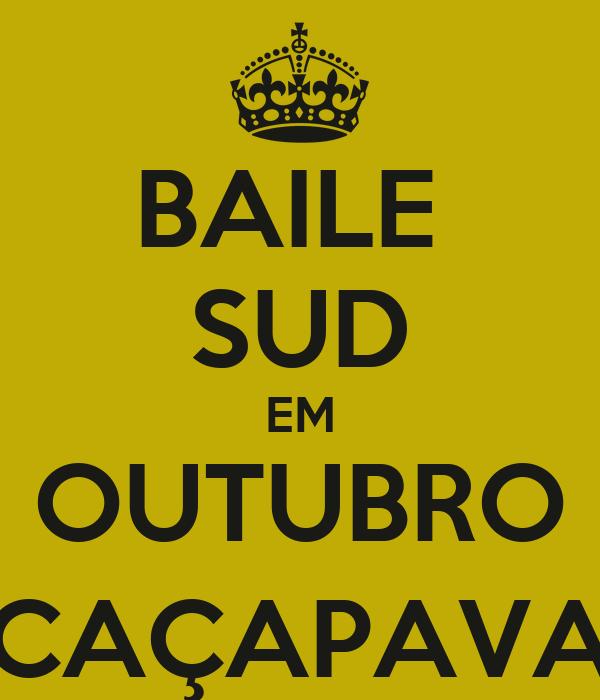BAILE  SUD EM OUTUBRO CAÇAPAVA