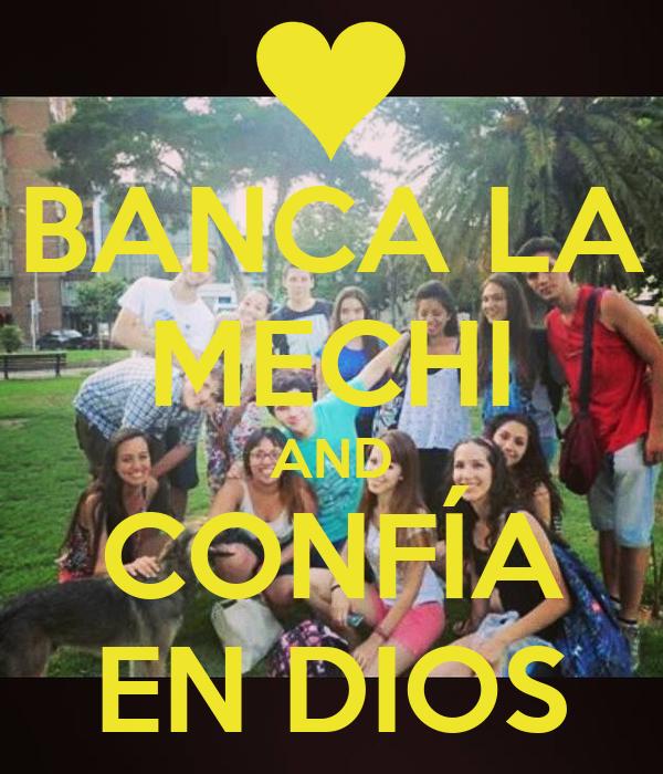 BANCA LA MECHI AND CONFÍA EN DIOS