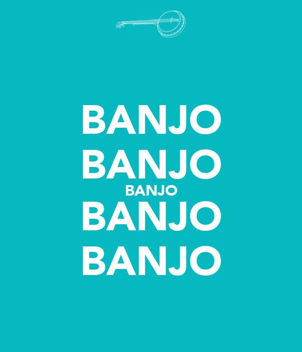 BANJO BANJO BANJO BANJO BANJO