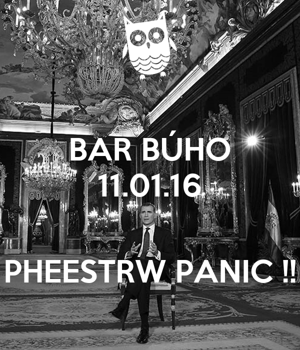 BAR BÚHO 11.01.16   PHEESTRW PANIC !!