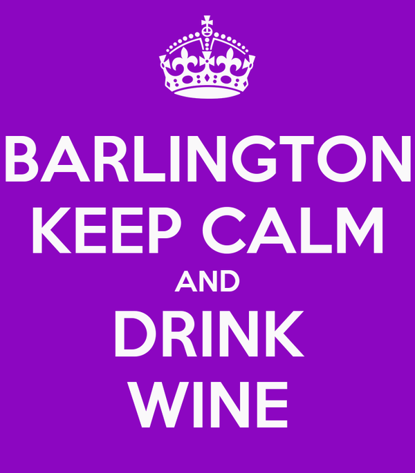 BARLINGTON KEEP CALM AND DRINK WINE