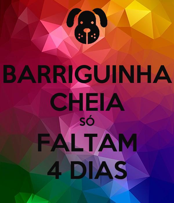 BARRIGUINHA CHEIA SÓ FALTAM 4 DIAS