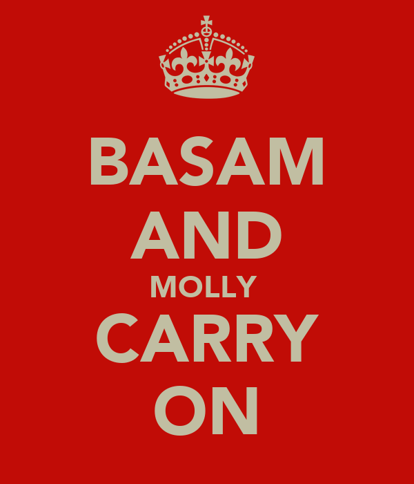 BASAM AND MOLLY  CARRY ON