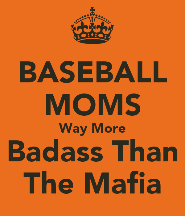 BASEBALL MOMS Way More Badass Than The Mafia