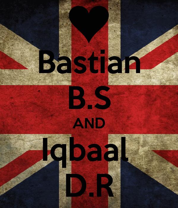 Bastian B.S AND Iqbaal  D.R