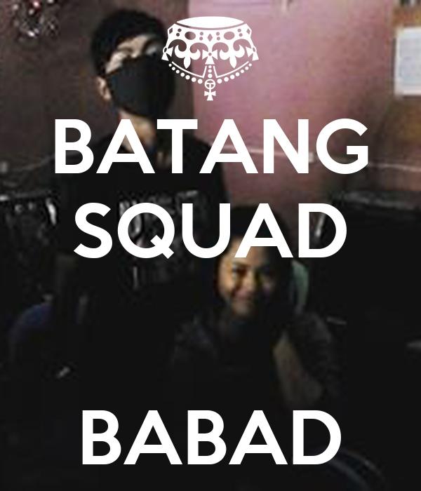 BATANG SQUAD   BABAD