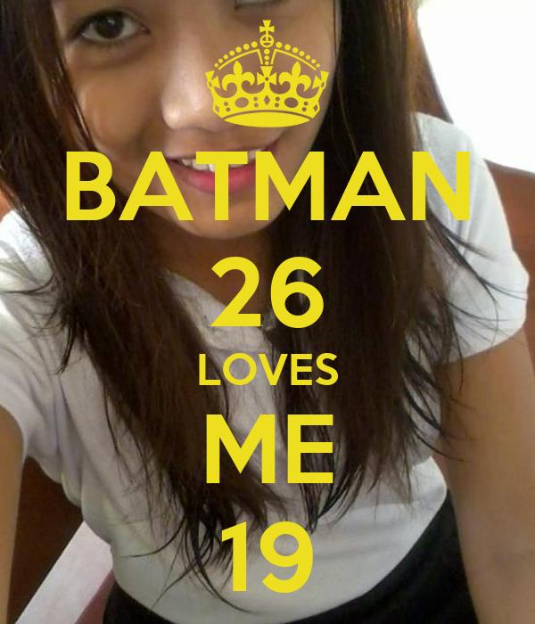 BATMAN 26 LOVES ME 19