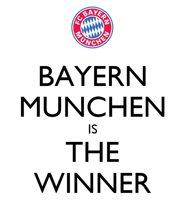 BAYERN MUNCHEN IS THE WINNER