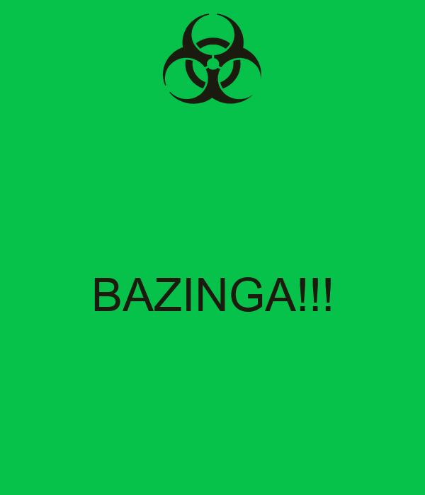 BAZINGA!!!