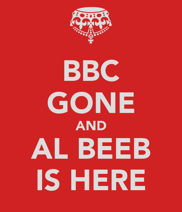 BBC GONE AND AL BEEB IS HERE