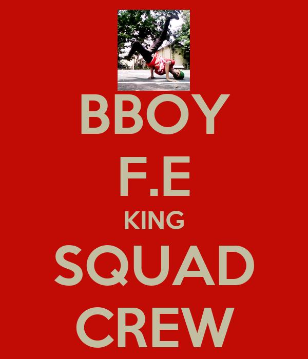 BBOY F.E KING SQUAD CREW