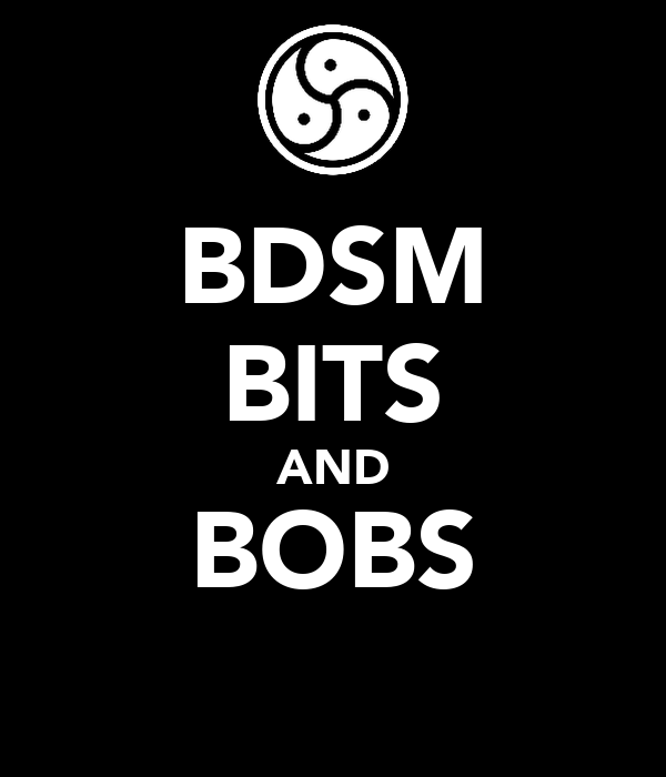 BDSM BITS AND BOBS