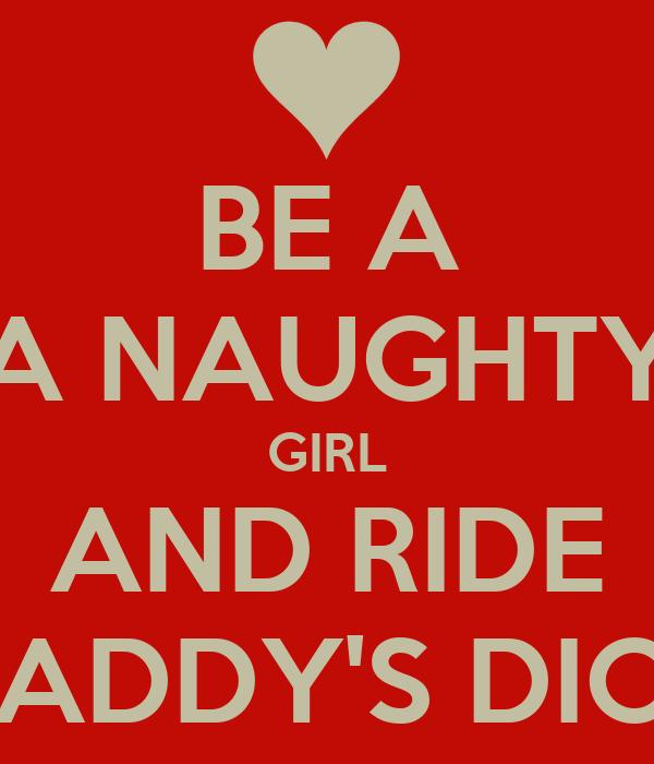 be a naughty girl