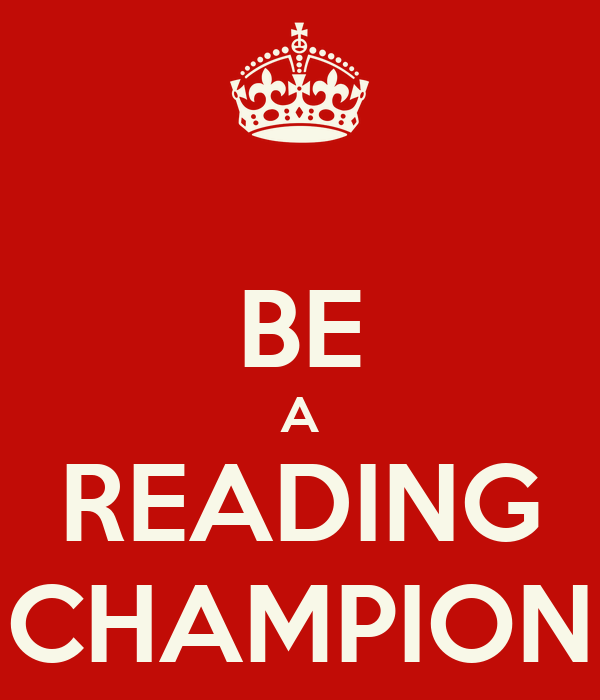 BE A READING CHAMPION