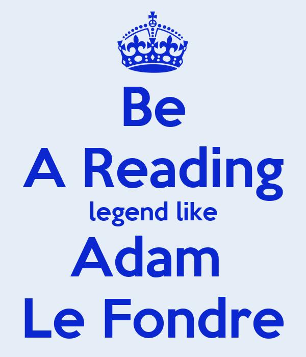 Be A Reading legend like Adam  Le Fondre