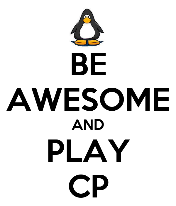 BE AWESOME AND PLAY CP