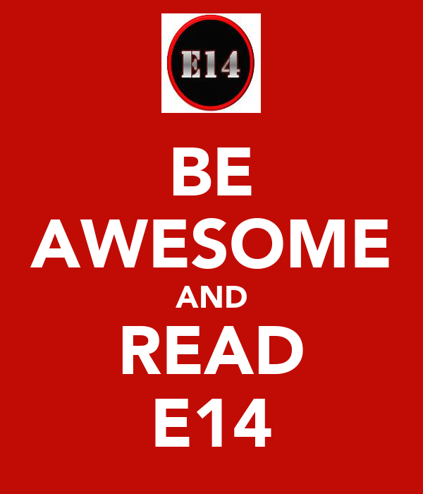 BE AWESOME AND READ E14
