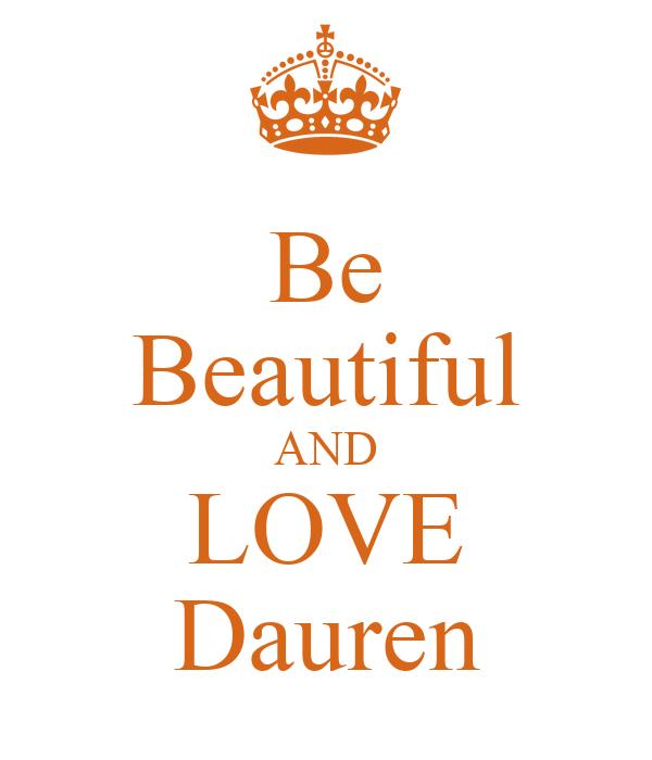 Be Beautiful AND LOVE Dauren
