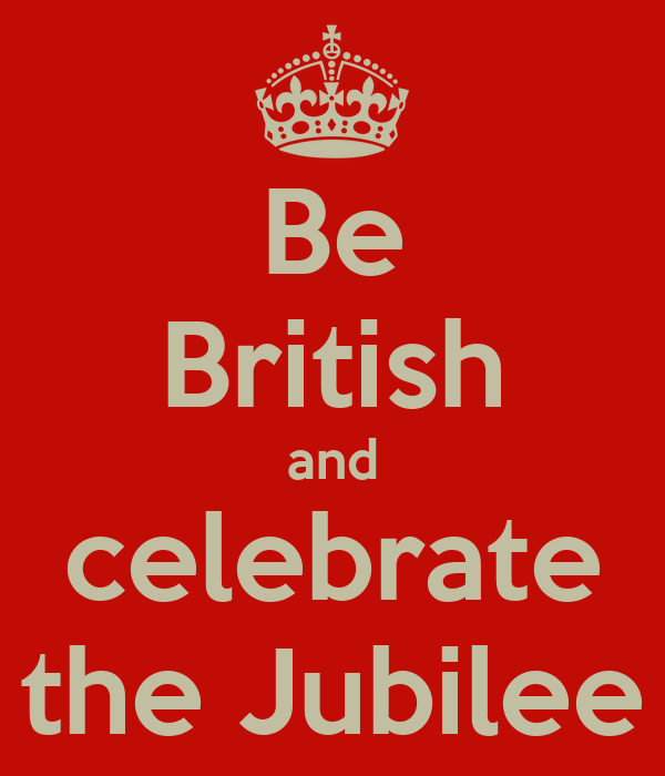 Be British and celebrate the Jubilee