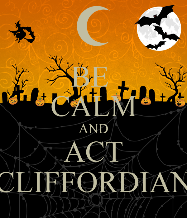BE  CALM AND ACT CLIFFORDIAN
