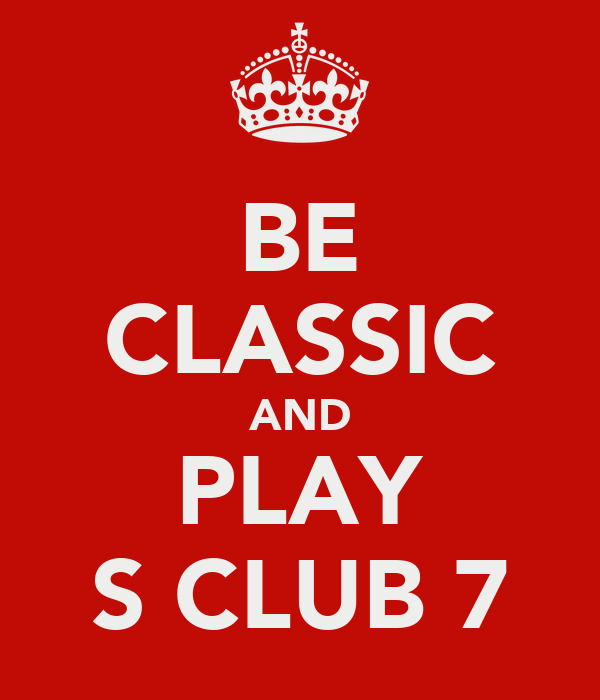 BE CLASSIC AND PLAY S CLUB 7
