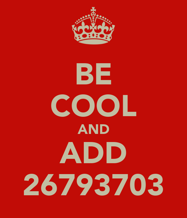 BE COOL AND ADD 26793703