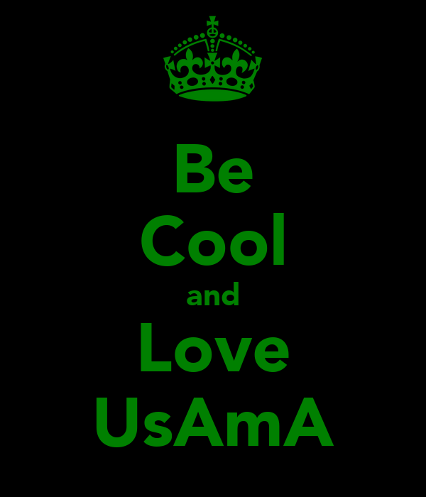 Be Cool and Love UsAmA