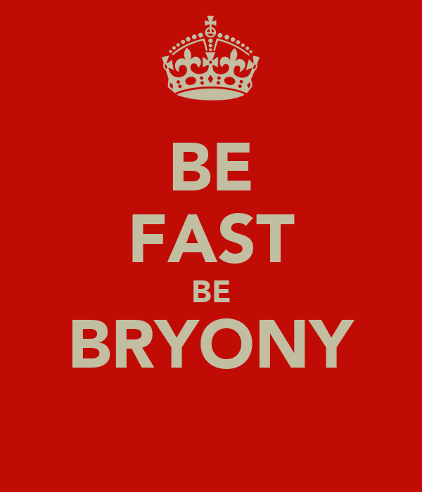 BE FAST BE BRYONY