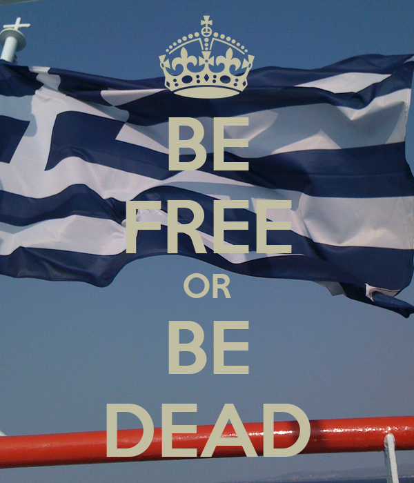 BE FREE OR BE DEAD