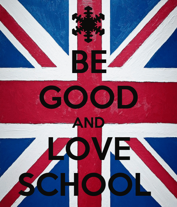 BE GOOD AND LOVE SCHOOL