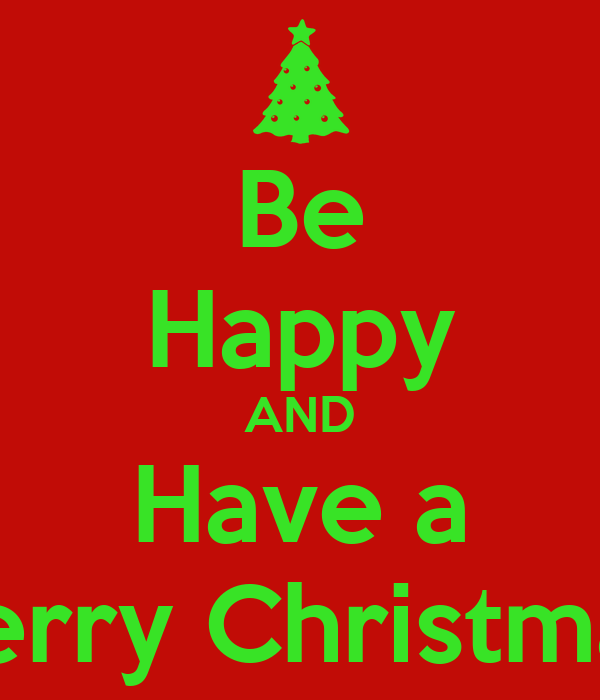 Be Happy AND Have a Merry Christmas