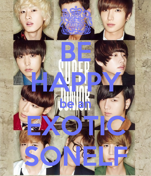 BE HAPPY be an EXOTIC SONELF