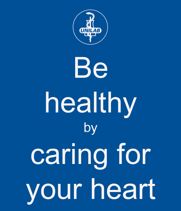 Be healthy by caring for your heart