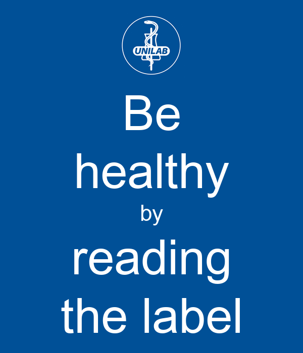 Be healthy by reading the label