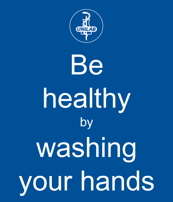 Be healthy by washing your hands