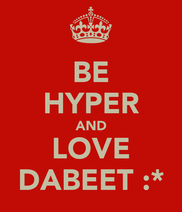 BE HYPER AND LOVE DABEET :*