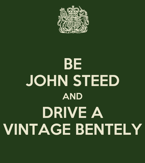 BE JOHN STEED AND DRIVE A VINTAGE BENTELY