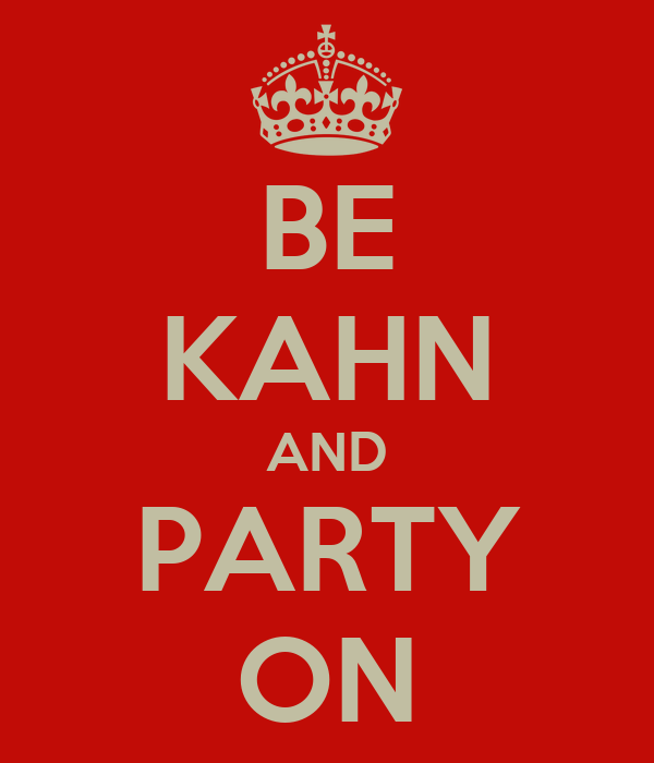 BE KAHN AND PARTY ON
