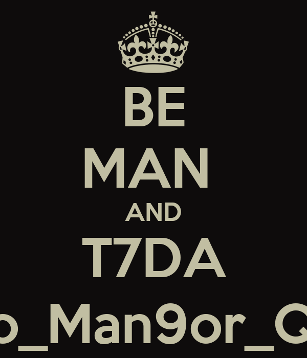 BE MAN  AND T7DA Bo_Man9or_Q8