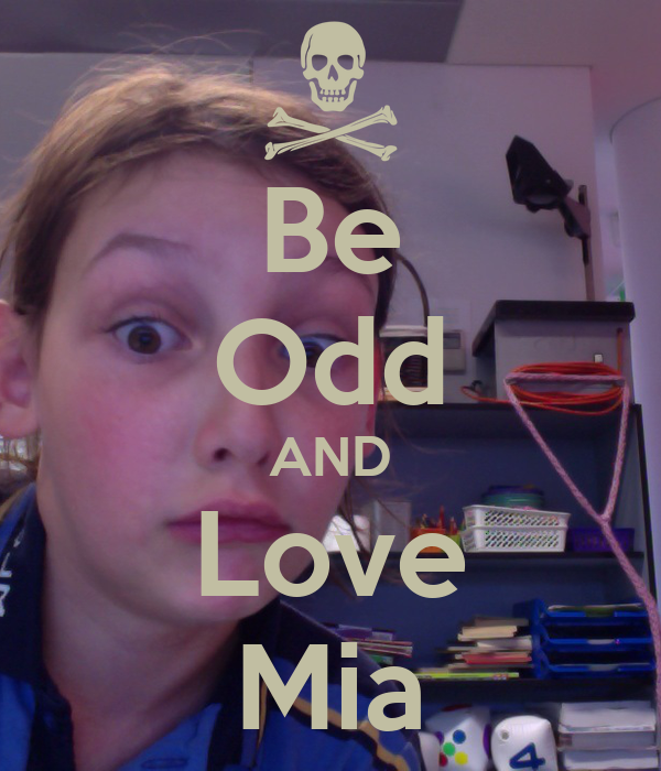 Be Odd AND Love Mia