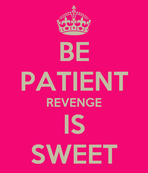 revenge is sweet Revenge, which is viewed by most people as reprehensible response to wrongdoing, has been linked to human brain functioning dr eddie harmon-jones, university of wisconsin neuroscientist, finds.