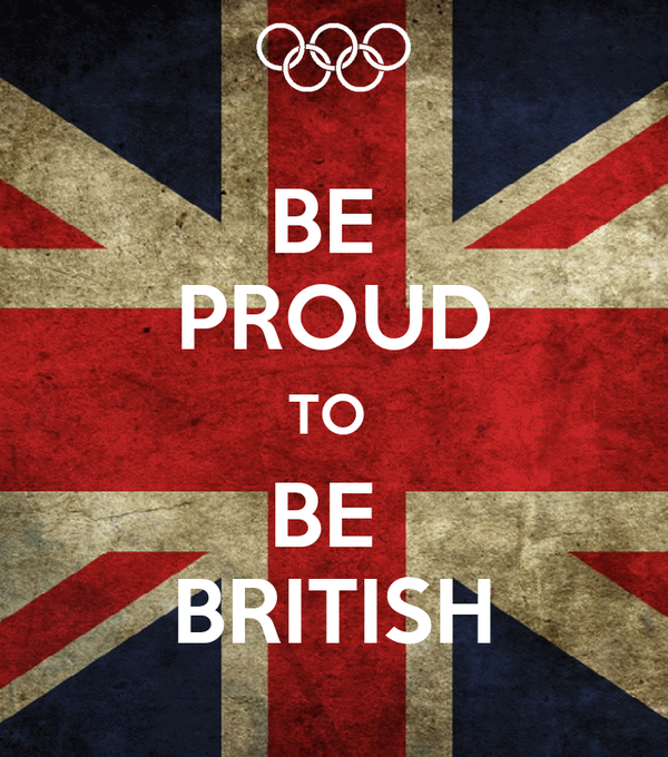 BE  PROUD TO  BE  BRITISH