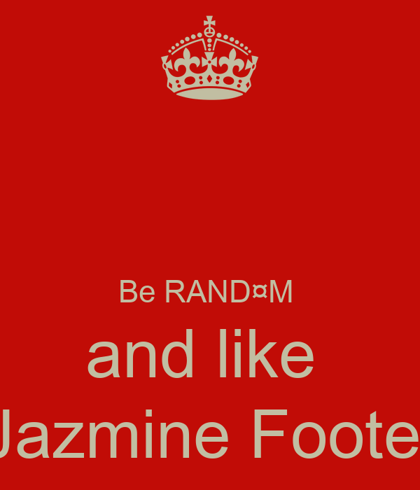 Be RAND¤M  and like  Jazmine Foote