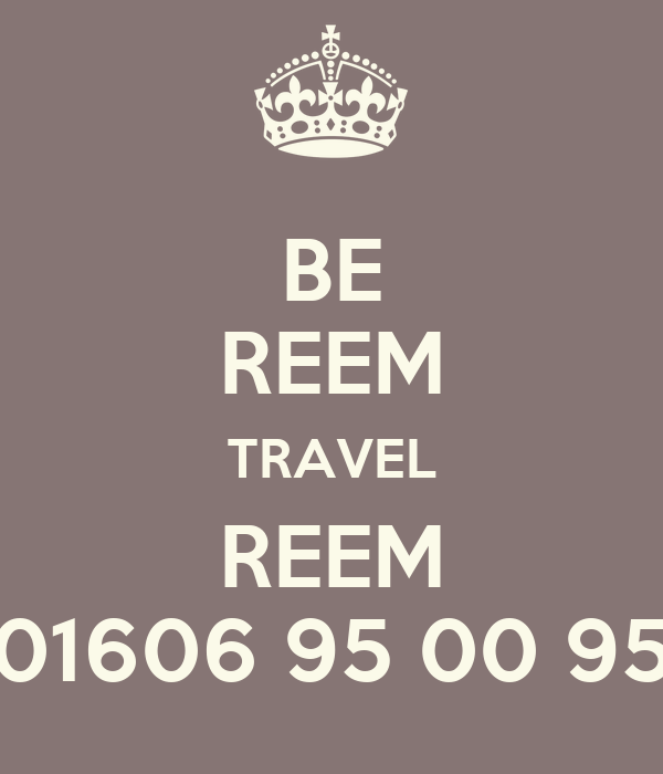 BE REEM TRAVEL REEM 01606 95 00 95